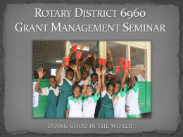 District Grant Slides - Rotary District 6960