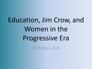 Education, Jim Crow, and Women in the Progressive Era