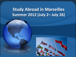 Study Abroad in Marseilles Summer 2012