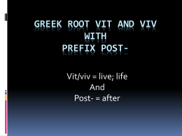 Greek root vit and viv with prefix post- - wedel-hawkins