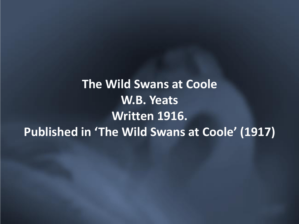 06 Yeats – Wild Swans at Coole