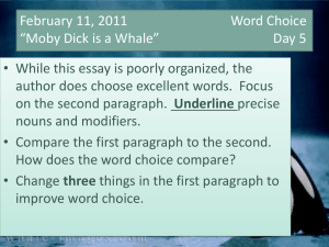 February 7, 2011 Ideas and Content *Moby Dick is a Whale* Day 1