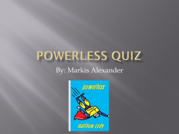 Powerless Quiz