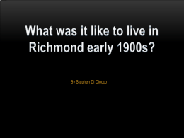 What was it like to live in Richmond early 1900s?