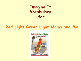 Red Light Green Light Mama and Me Vocabulary