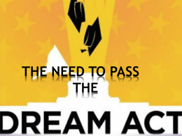 the need to pass the dream act