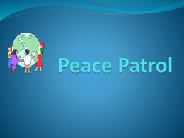 Peace Patrol Training