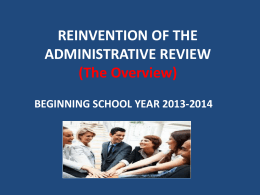 REINVENTION OF THE ADMINISTRATIVE REVIEW