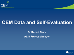 Using CEM Secondary Data for Self Evaluation