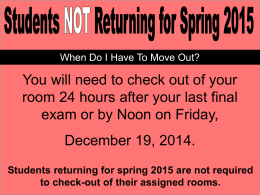 Students returning for spring 2015 are not required to check