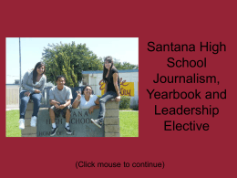 Santana High School Journalism, Yearbook and Leadership Elective