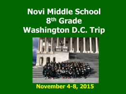 Novi Middle School Gettysburg/Washington D.C. Trip