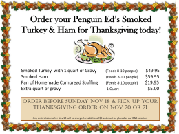 Order your Penguin Ed`s Smoked Turkey & Ham for Thanksgiving