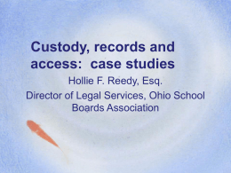 Custody, records and access: case studies