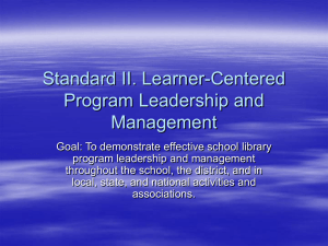 Standard II. Learner-Centered Program Leadership and Management