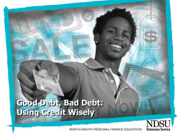 Lesson 4 - Good Debt, Bad Debt