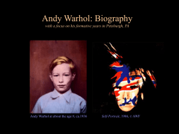 Biography - Andy Warhol Museum