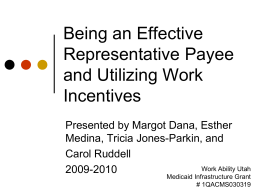 Being an Effective Representative Payee and Utilizing Work Incentives
