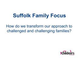 Suffolk Family Focus so far