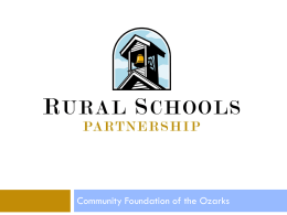 The Rural Schools Partnership - Community Foundation of the Ozarks