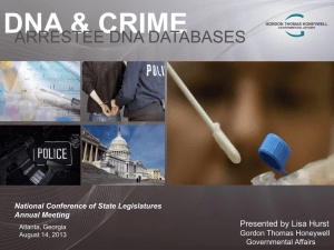 ARRESTEE DNA LAWS The Where and When