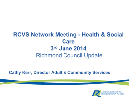 presentation by Cathy Kerr - Richmond Council for Voluntary Service