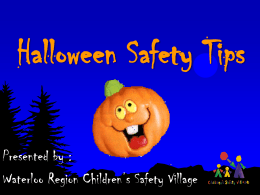 Halloween Presentation - Children`s Safety Village