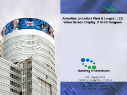 Advertise on India`s First & Largest LED Video Screen Display at NH