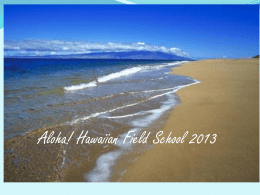 Hawaiian Field School 2013 - Vancouver Island University