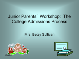 Junior Parent Workshop on The College Admissions Process