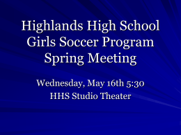 Highlands High School Girls Soccer Progam Spring Meeting