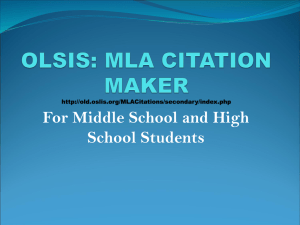 OLSIS: MLA CITATION MAKER http://old.oslis.org/MLACitations