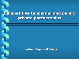 Competitive tendering and public private partnerships