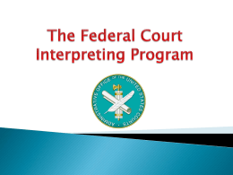 The Federal Court Interpreting Program Presentation