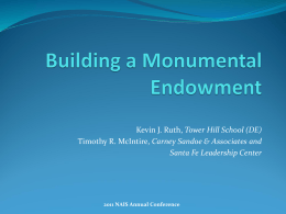 Building a Monumental Endowment - Introit