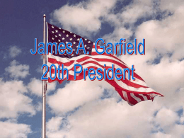 James A. Garfield 20th President