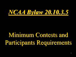 October 2010 - Minimum Contests and Participation Requirements