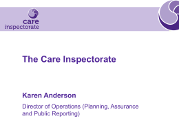 The Care Inspectorate - Child Health Support Group