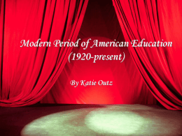 Modern Period of American Education (1920-present)