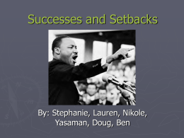 Successes and Setbacks