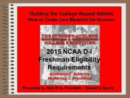 Dynamite Sports 2015 NCAA DI Freshman Eligibility Requirements