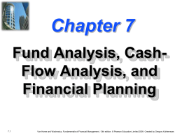 Chapter 7 -- Fund Analysis, Cash-Flow Analysis, and Financial