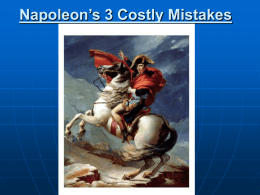 Napoleon`s 3 Costly Mistakes
