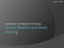 Severe Weather and Storm Chasing Presentation