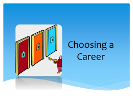 Grades 6-9 Choosing a Career