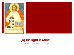 (4) His light and salvation are Mine