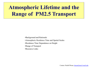 PM2.5 Transport, Atmospheric Lifetime and Region of