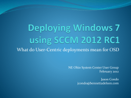 Deploying Windows 7 using SCCM 2012 RC1