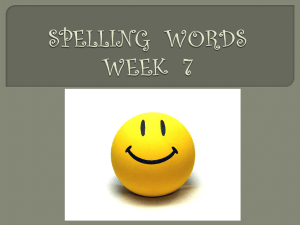 SPELLING WORDS WEEK 7