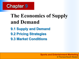 Chapter 9 PPT The Economics of Supply and Demand